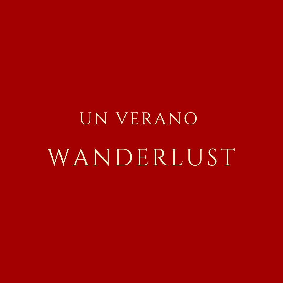 un verano wanderlust
